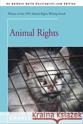Animal Rights Charles Patterson 9780595094943