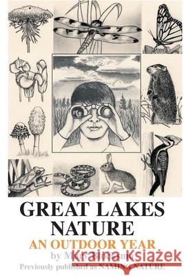 Great Lakes Nature: An Outdoor Year Mary Blocksma Robin Wilt 9780595129430