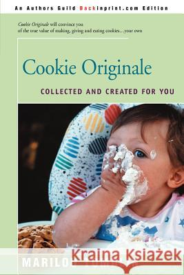 Cookie Originale: Collected and Created for You Marilou Tombin 9780595131860