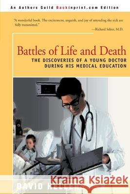 Battles of Life and Death David Hellerstein 9780595131952