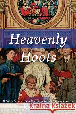 Heavenly Hoots : Bringing Back That