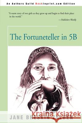 The Fortuneteller in 5B Jane Breskin Zalben 9780595146574