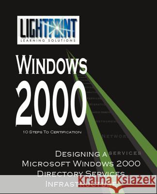 Designing a Microsoft Windows 2000 Directory Services Infrastructure Nina Gettler 9780595148110