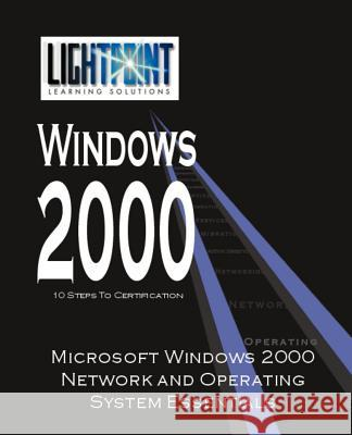 Microsoft Windows 2000 Network and Operating System Essentials iUniverse.com 9780595148141