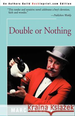 Double or Nothing Marc Talbert 9780595150090