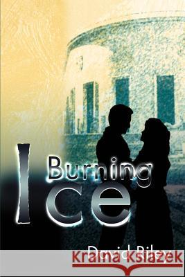 Burning Ice David Riley 9780595171095
