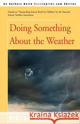 Doing Something about the Weather Victor Boesen 9780595183432