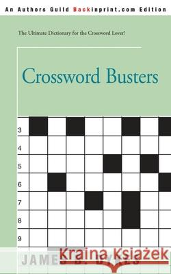 Crossword Busters James B. Dykes 9780595196715