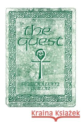 The Quest: A Search for the Grail of Immortality Rhuddlwm Gawr 9780595201242