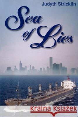 Sea of Lies Judyth Stricklin 9780595207657
