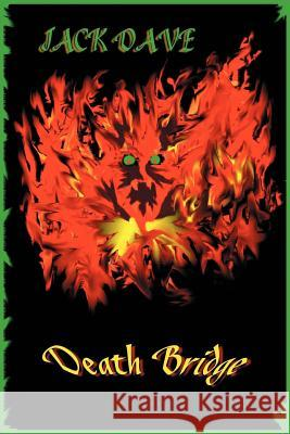 Death Bridge Jack Dave 9780595214075