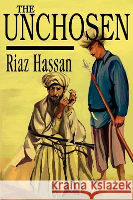 The Unchosen Riaz Hassan 9780595241545 Writers Club Press