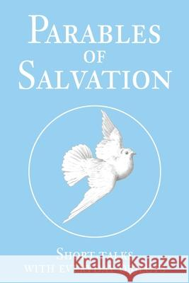 Parables of Salvation David T. Williams 9780595247066
