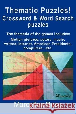 Thematic Puzzles! Crossword Marcellux Bosq 9780595265138