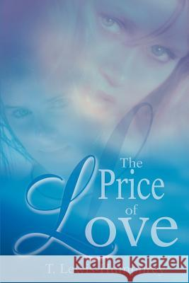 The Price of Love T. Lewis Humphrey 9780595272600