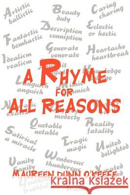 A Rhyme for All Reasons Maureen Dun 9780595275946