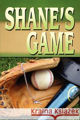 Shane's Game James Hennessy 9780595281121