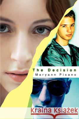 The Decision Maryann Pisano 9780595292622