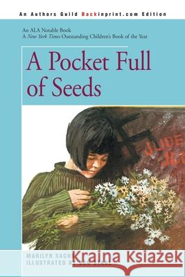 A Pocket Full of Seeds Marilyn Sachs 9780595338467
