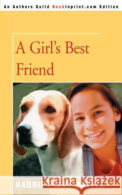 A Girl's Best Friend Harriet May Savitz 9780595339440