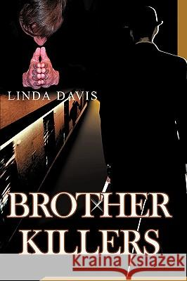 Brother Killers Linda Davis 9780595351336
