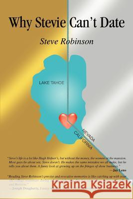 Why Stevie Can't Date Steve Robinson 9780595362646