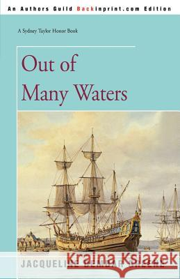 Out of Many Waters Jacqueline Dembar Greene 9780595380473