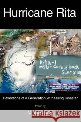 Hurricane Rita: Reflections of a Generation Witnessing Disaster Vertna Bradley David Marshall 9780595385102