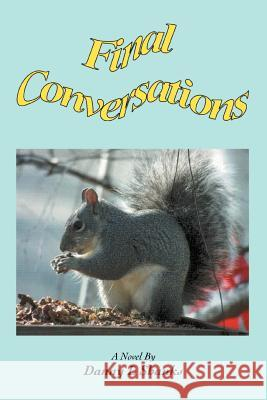 Final Conversations Danny L. Shanks 9780595392094