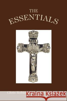 The Essentials Chris Robinson David Swanson 9780595422562