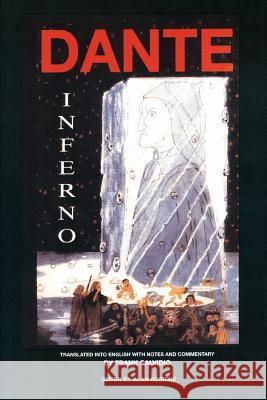 Dante: Inferno: Translated Into English with Notes and Commentary by Frank Salvidio Frank Salvidio 9780595425846
