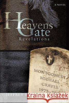 Heavens Gate: Revelations Jeffrey Brown 9780595434916