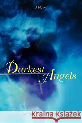 Darkest Angels Andrea Nicole Fortier 9780595470433