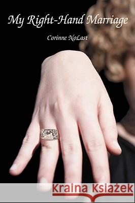 My Right-Hand Marriage Corinne Wood 9780595490530