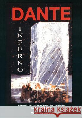 Dante: Inferno: Translated Into English with Notes and Commentary by Frank Salvidio Frank Salvidio 9780595680092