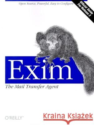 Exim: The Mail Transfer Agent Philip Hazel 9780596000981