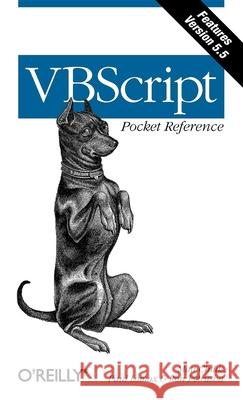 VBScript Pocket Reference Matt Childs Paul Lomax Ron Petrusha 9780596001261