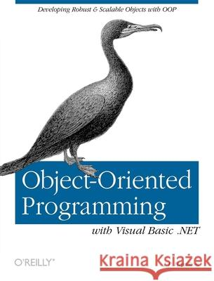 Object-Oriented Programming with Visual Basic.Net J. P. Hamilton 9780596001469