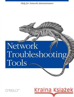 Network Troubleshooting Tools Joseph D. Sloan 9780596001865
