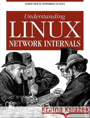 Understanding the Linux Network Internals Christian Benvenuti 9780596002558