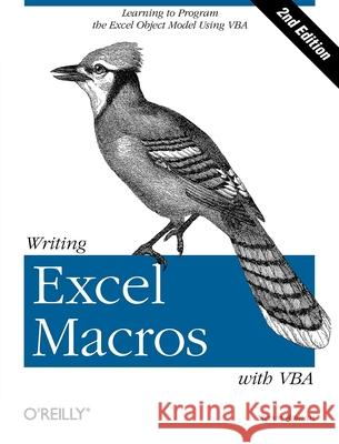 Writing Excel Macros with VBA Steven Roman 9780596003593 O'Reilly Media