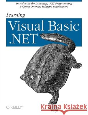 Learning Visual Basic .NET Jesse Liberty 9780596003869