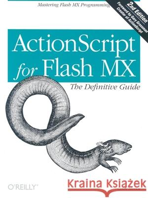 ActionScript for Flash MX: The Definitive Guide: The Definitive Guide Colin Moock 9780596003968