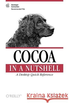 Cocoa in a Nutshell Michael Beam James Duncan Davidson 9780596004620