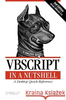 VBScript in a Nutshell Paul Lomax Matt Childs Ron Petrusha 9780596004880