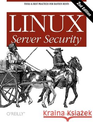 Linux Server Security Michael D. Bauer 9780596006709
