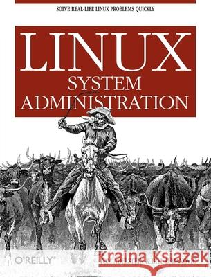 Linux System Administration Tom Adelstein Bill Lubanovic 9780596009526