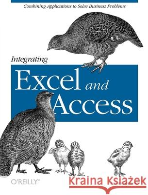 Integrating Excel and Access Michael Schmalz 9780596009731