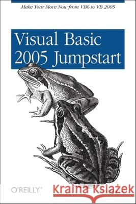Visual Basic 2005 Jumpstart : Pocket Guide Wei Meng Lee 9780596100711
