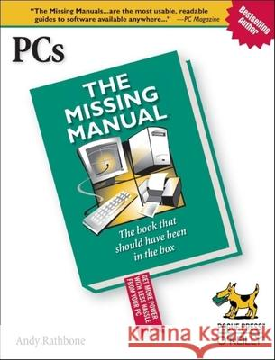 Pcs: The Missing Manual Andy Rathbone 9780596100933